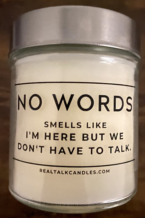 No Words - I'm here but we don't have to talk