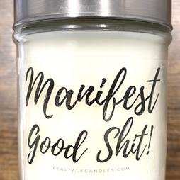Manifest Good Shit