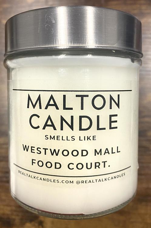 MALTON CANDLE smells like Westwood Mall Food Court