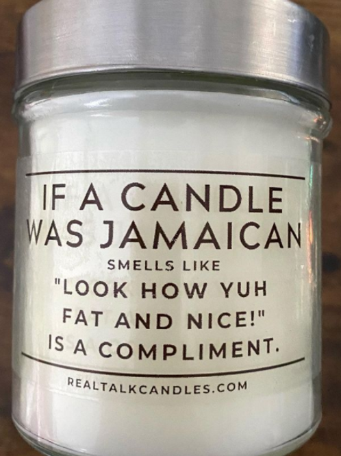 If a candle was Jamaican