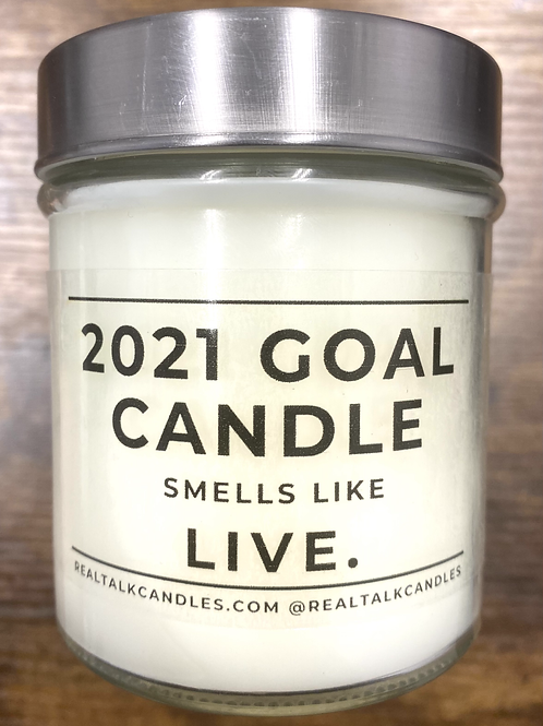2021 Goal Candle smells like LIVE