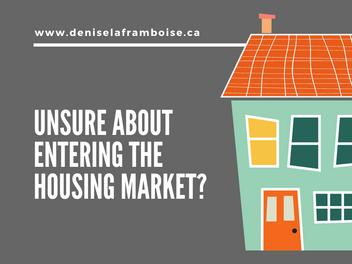 Unsure about entering the housing market?