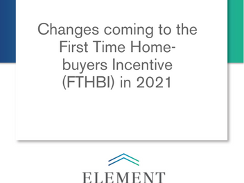 Changes coming to the First Time Home-buyers Incentive (FTHBI) in 2021