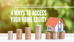 4 Ways to Access Your Home Equity