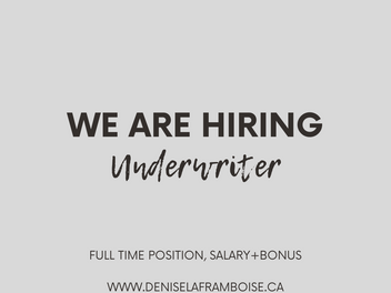 We Are Hiring - Mortgage Underwriter FULL TIME