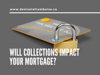 Will Collections Impact Your Mortgage?
