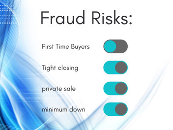 What items in a mortgage transactions have higher risk for fraud?