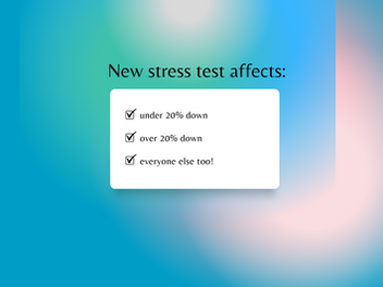 NEW stress test changes effective June 1, 2021