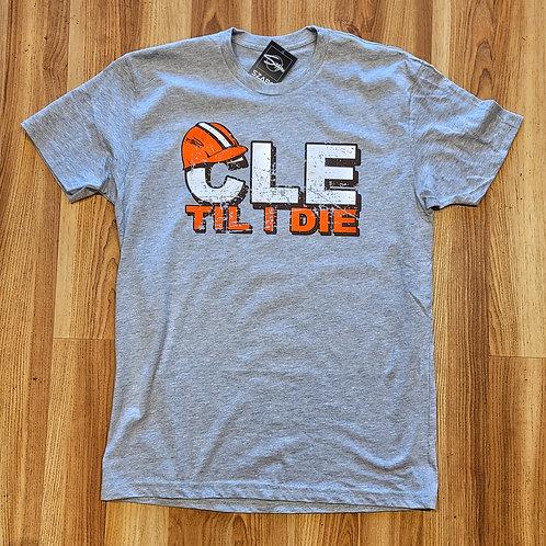 CLE Til I Die Tshirt