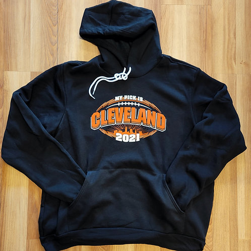My Pick is Cleveland Hoodie