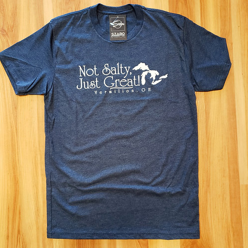 Not Salty  Just Great Unisex T shirt
