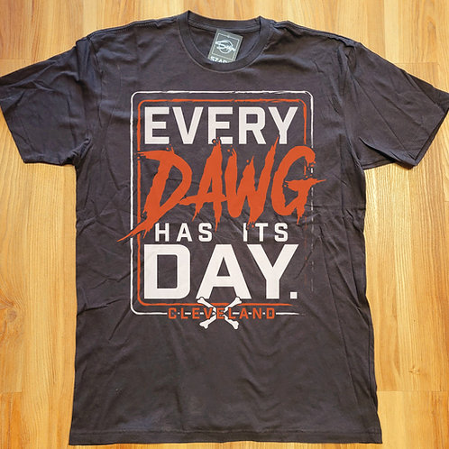 Cleveland Every Dawg Has Its Day T shirt