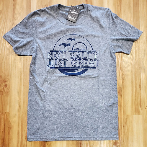 Not Salty Just Great Heather Grey T shirt