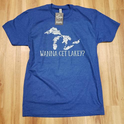 Wanna Get Lakey T shirt