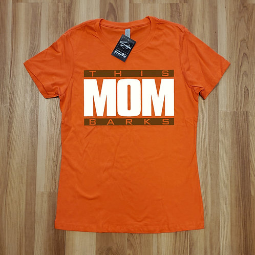 This Mom Barks T shirt