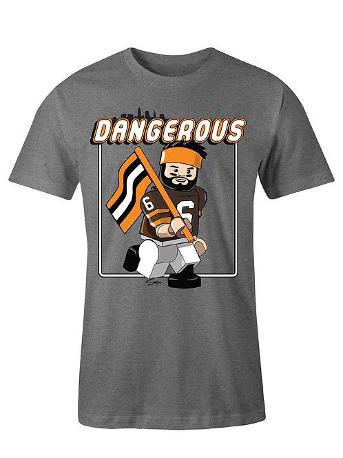 Dangerous T shirt