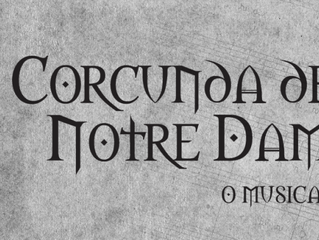 Corcunda de Notre Dame – O Musical