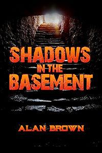 Shadows in the Basement 200x300.jpg