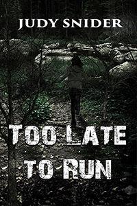 Too Late to Run 200x300.jpg