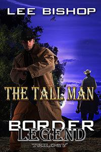 The Tall Man  Border Legend 200x300.jpg