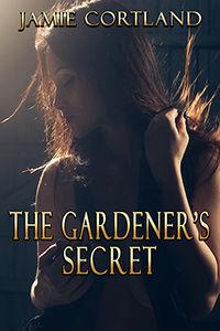 The Gardener's Secret rev 200x300.jpg