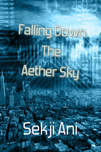 Falling Down the Aether Sky 200x300.jpg
