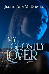 My Ghostly Lover 200x300.jpg