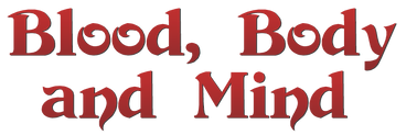 Blood Body and Mind title.png