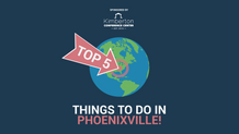 Top 5 Things To Do In Phoenixville - March 26th
