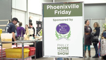 Phoenixville Showcase: Philly Home & Garden Show