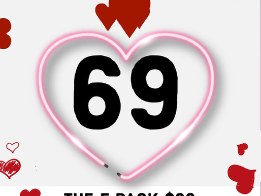 THE 5 PACK $69 VALENTINES DEAL IS BACK!