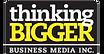 THINK BIGGER BUSINESS MEDIA