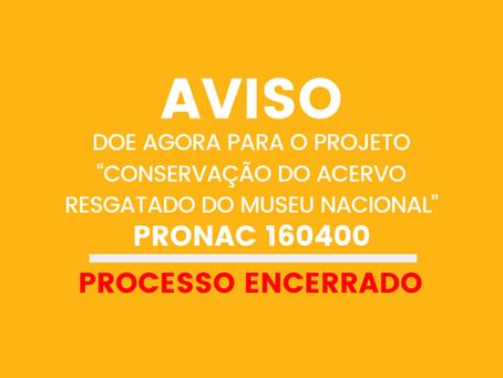"""Encerrado o prazo para doação ao Projeto """"Conservação do Acervo Resgatado do Museu Nacional"""""""
