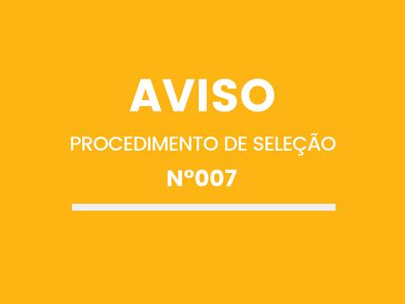 ABERTURA DO PROCEDIMENTO DE SELEÇÃO Nº007/SAMN/2019