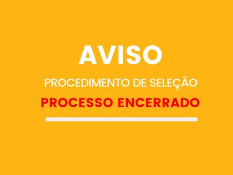 PROCEDIMENTO DE SELEÇÃO Nº004: PROCESSO ENCERRADO
