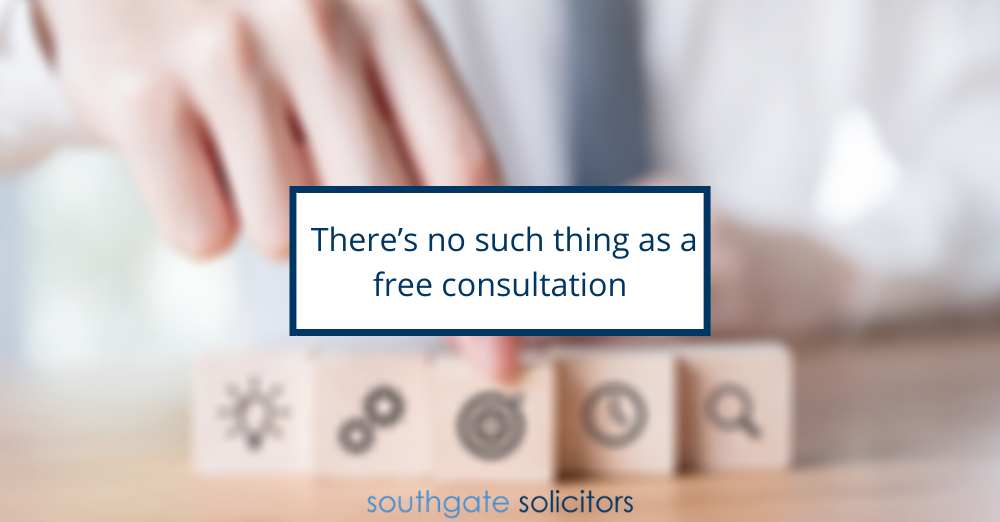 There's no such thing as a free consultation