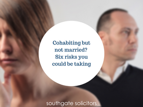 Cohabiting but not married? Six risks you could be taking