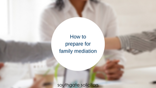 How to prepare for family mediation