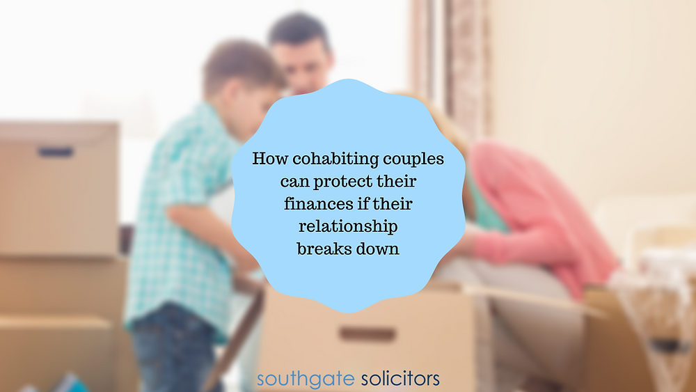 How cohabitants can protect their finances if their relationship breaks down