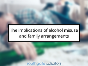 The implications of alcohol misuse and family arrangements