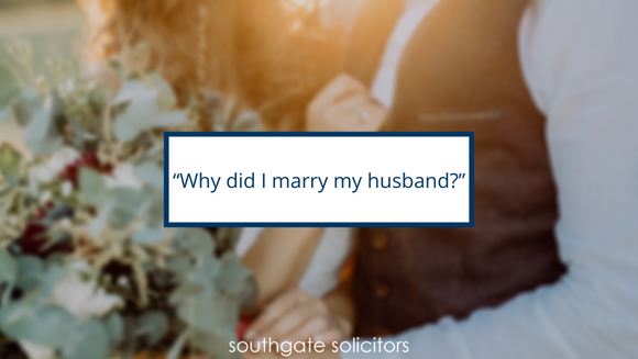 """Why did I marry my husband?"""
