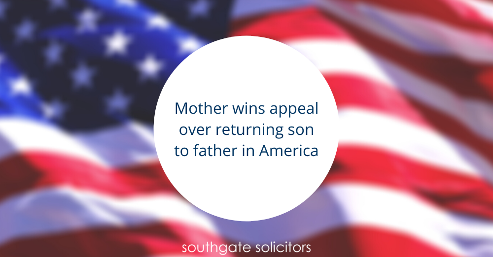 Mother wins appeal over returning son to father in America