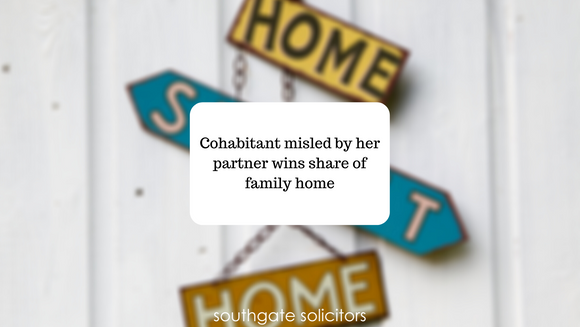 Cohabitant misled by her partner wins share of family home