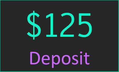 $125 Deposit