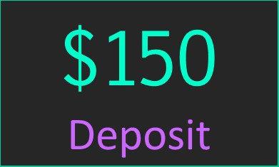 $150 Deposit