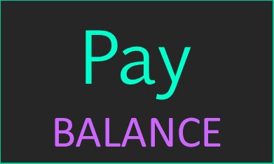 Pay BALANCE   (Be sure to add your processing fee)