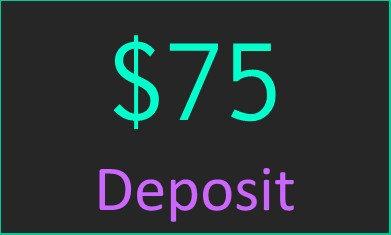 $75 Deposit