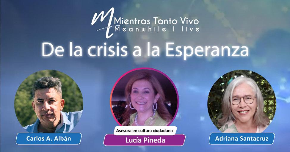Programa Virtual #37 TEMA: De la crisis a la esperanza