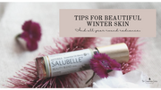 Secrets for Beautiful Winter Skin