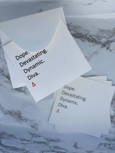 Notecard ~ Dope . Devastating . Dynamic . Diva . Delta